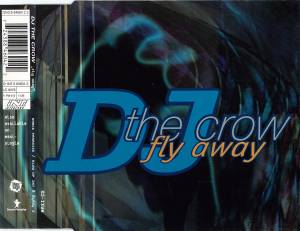 Cover - DJ The Crow: Fly Away