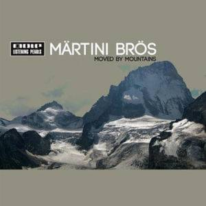 Cover - Märtini Brös.: Moved By Mountains