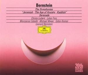 "Leonard Bernstein: Symphonies ""Jeremiah - The Age Of Anxiety - Kaddish"" / Serenade, The - Cover"