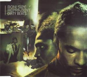 Cover - Roni Size / Reprazent: Dirty Beats