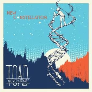 Cover - Toad The Wet Sprocket: New Constellation