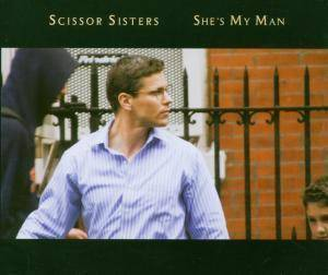 Scissor Sisters: She's My Man - Cover