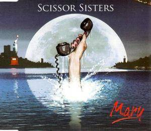 Cover - Scissor Sisters: Mary