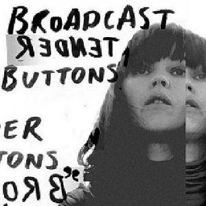 Cover - Broadcast: Tender Buttons