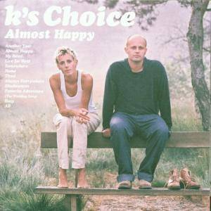 Cover - K's Choice: Almost Happy