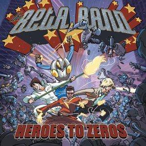 Cover - Beta Band, The: Heroes To Zeros