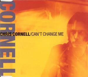 Cover - Chris Cornell: Can't Change Me