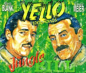 Yello: Jungle Bill - Cover