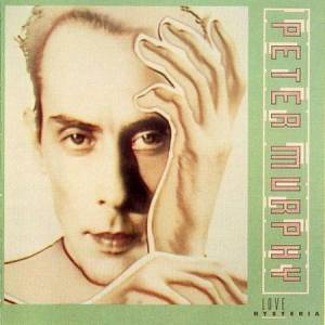 Cover - Peter Murphy: Love Hysteria