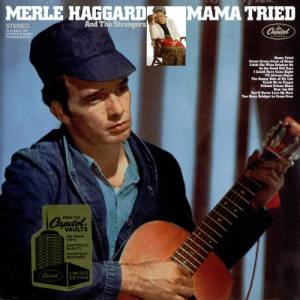 Cover - Merle Haggard And The Strangers: Mama Tried