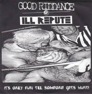 Cover - Ill Repute: It's Only Fun Till Someone Gets Hurt!