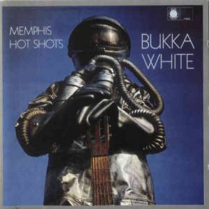 Cover - Bukka White: Memphis Hot Shots