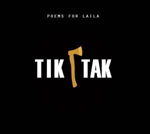 Poems For Laila: Tik Tak - Cover