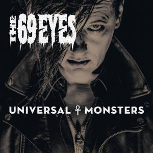 The 69 Eyes: Universal Monsters - Cover