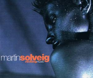 Cover - Martin Solveig: Rocking Music