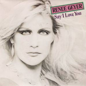 Cover - Renée Geyer: Say I Love You