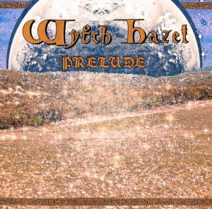 Wytch Hazel: Prelude - Cover