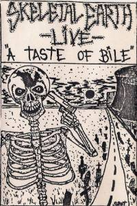 "Cover - Skeletal Earth: -Live- ""A Taste Of Bile"""