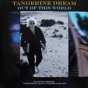 Tangerine Dream: Out Of This World (2-LP) - Bild 1