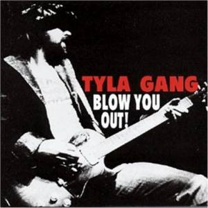 Tyla Gang: Blow You Out! - Cover