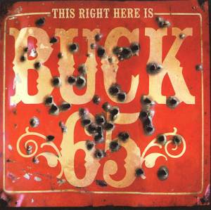 Cover - Buck 65: This Right Here Is Buck 65