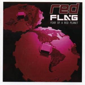Cover - Red Flag: Fear Of A Red Planet