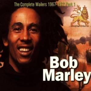Cover - Wailers, The: Complete Wailers 1967-1972 Part I, The