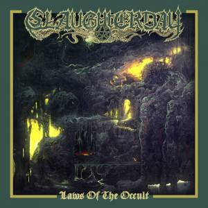 Slaughterday: Laws Of The Occult - Cover