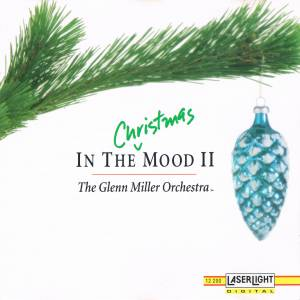 Cover - Glenn Miller Orchestra, The: In The Christmas Mood II