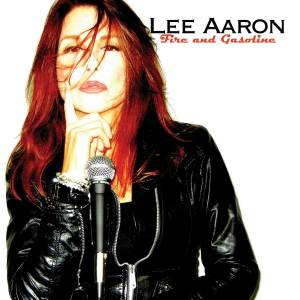 Cover - Lee Aaron: Fire And Gasoline