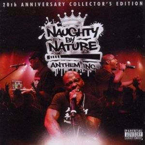 Cover - Naughty By Nature: Anthem Inc.