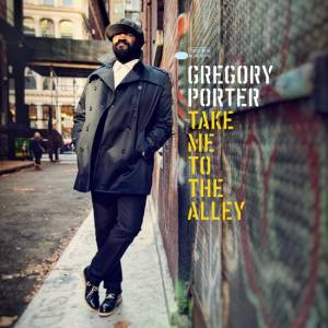Cover - Gregory Porter: Take Me To The Alley