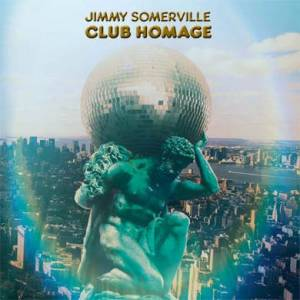 Cover - Jimmy Somerville: Club Homage