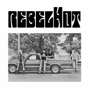 Cover - Rebelhot: Rebelhot