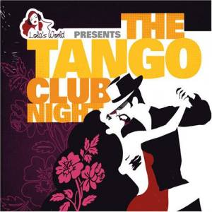 Cover - Andrés Linetzky Y Ernesto Romeo: Tango Club Night, The