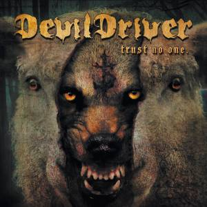 Cover - DevilDriver: Trust No One