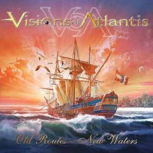 Visions Of Atlantis: Old Routes - New Waters - Cover