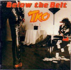 TKO: Below The Belt - Cover