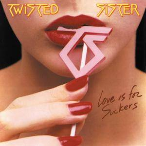 Twisted Sister: Love Is For Suckers (LP) - Bild 1