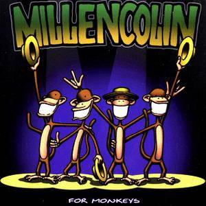 Millencolin: For Monkeys - Cover