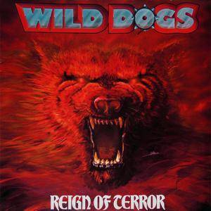 Wild Dogs: Reign Of Terror - Cover
