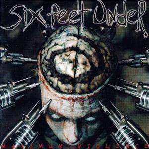 Six Feet Under: Maximum Violence (CD) - Bild 1