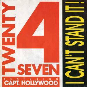 Cover - Twenty 4 Seven & Captain Hollywood: I Can't Stand It!