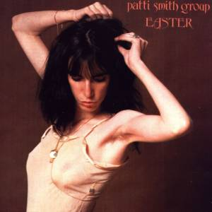 Patti Smith Group: Easter (LP) - Bild 1