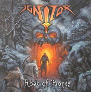 Ignitor: Road Of Bones - Cover