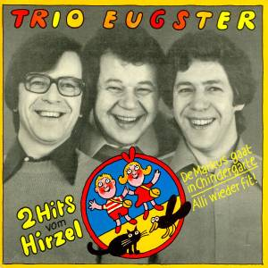 Cover - Trio Eugster: 2 Hits Vom Hirzel