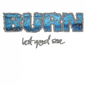 Cover - Burn: Last Great Sea