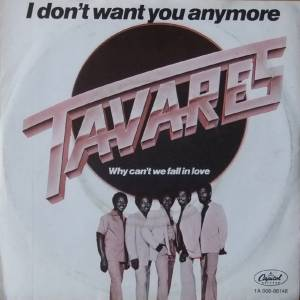 Tavares: I Don't Want You Anymore - Cover