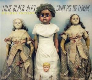 Cover - Nine Black Alps: Candy For The Clowns