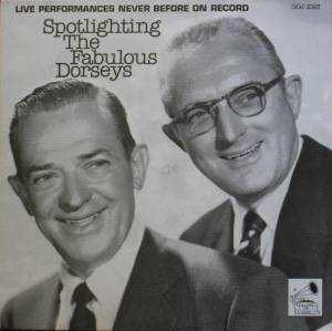 Cover - Jimmy Dorsey: Spotlighting The Fabulous Dorseys